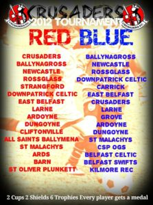 Rossglass 2012s invited to Crusaders Tournament